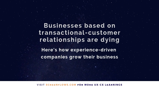 Businesses based only on transactional customer relationships are dying