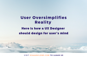 User-oversimplified reality