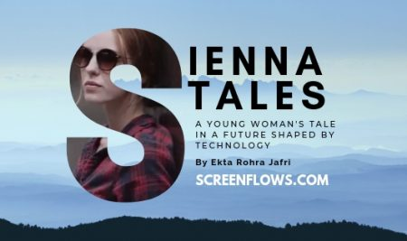 Sienna Tales: Story of a Young Woman in a future shaped by Technology