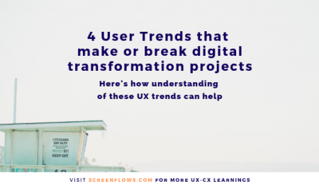 4 User Trends that make or break digital transformation projects